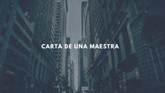 CARTA DE UNA MAESTRA